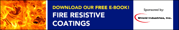 Download our free eBook on Fire Resistive Coating sponsored by Shield Industries Inc.