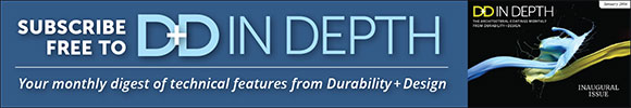 Subscribe free to D+D In Depth. Your monthly digest of techical features from Durability + Design