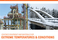 Coatings Equipment and Materials for Extreme Temperatures & Conditions