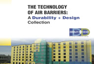 The Technology of Air Barriers: A <em>Durability + Design</em> Collection