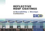 Reflective Roof Coatings: A <em>Durability + Design</em> Collection