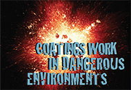 Coatings Work in Dangerous Environments