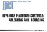 Offshore Platform Coatings: Selecting and Sourcing