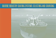 Marine Industry Coating Systems: Selecting and Sourcing