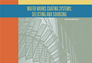 Water Works Coating Systems: Selecting and Sourcing