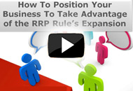 Positioning Your Business for the Expansion of the RRP Rule