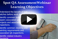 Spot QA Assessments of Ongoing Cleaning and Painting Projects
